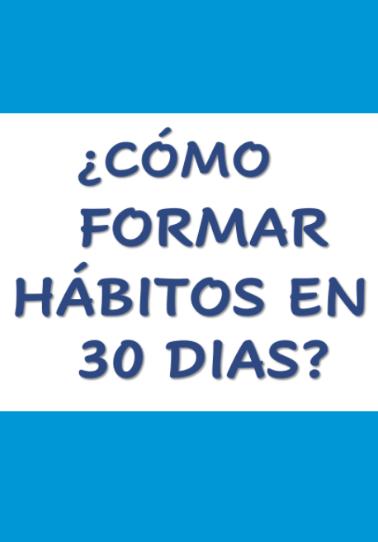 Guia/ Como Formar hábitos en 30 dias